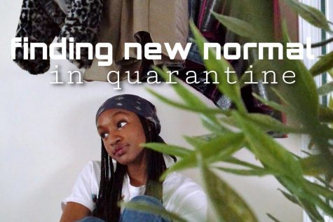 Finding a New Normal in Quarantine